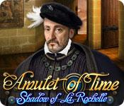 Feature screenshot game Amulet of Time: Shadow of la Rochelle
