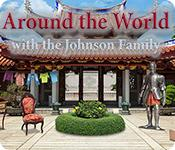 Feature screenshot game Around the World with the Johnson Family