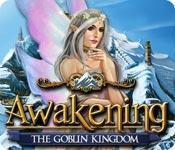Awakening: The Goblin Kingdom game play