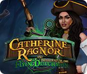 Feature screenshot game Catherine Ragnor and the Legend of the Flying Dutchman