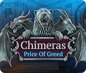 Chimeras: Price of Greed game play