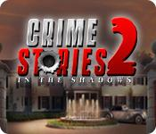 Feature screenshot game Crime Stories 2: In the Shadows
