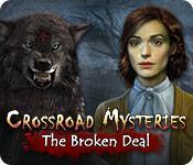 Feature screenshot game Crossroad Mysteries: The Broken Deal