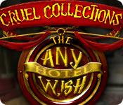 Feature screenshot game Cruel Collections: The Any Wish Hotel