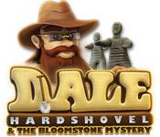 Dale Hardshovel and The Bloomstone Mystery game play