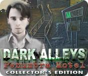 Feature screenshot game Dark Alleys: Penumbra Motel Collector`s Edition