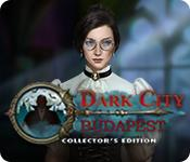 Feature screenshot game Dark City: Budapest Collector's Edition