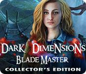 Feature screenshot game Dark Dimensions: Blade Master Collector's Edition