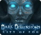 Feature screenshot game Dark Dimensions: City of Fog