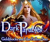 Feature screenshot game Dark Parables: Goldilocks and the Fallen Star