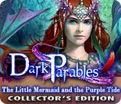 Feature screenshot game Dark Parables: The Little Mermaid and the Purple Tide Collector's Edition