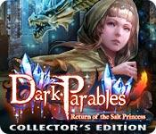 Feature screenshot game Dark Parables: Return of the Salt Princess Collector's Edition