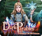 Feature screenshot game Dark Parables: Return of the Salt Princess