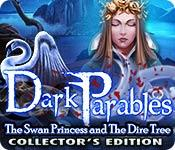 Feature screenshot game Dark Parables: The Swan Princess and The Dire Tree Collector's Edition