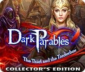 Feature screenshot game Dark Parables: The Thief and the Tinderbox Collector's Edition