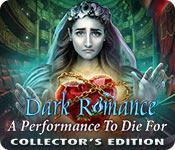 Feature screenshot game Dark Romance: A Performance to Die For Collector's Edition