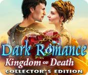 Feature screenshot game Dark Romance: Kingdom of Death Collector's Edition