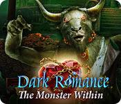 Feature screenshot game Dark Romance: The Monster Within