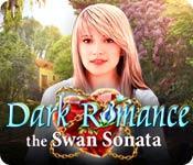 Feature screenshot game Dark Romance: The Swan Sonata