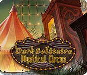 Feature screenshot game Dark Solitaire: Mystical Circus