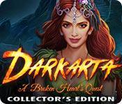 Feature screenshot game Darkarta: A Broken Heart's Quest Collector's Edition