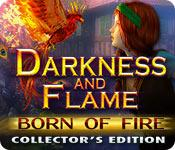 Feature screenshot game Darkness and Flame: Born of Fire Collector's Edition