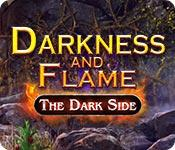 Feature screenshot game Darkness and Flame: The Dark Side