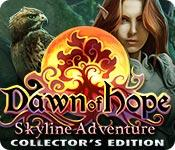 Feature screenshot game Dawn of Hope: Skyline Adventure Collector's Edition
