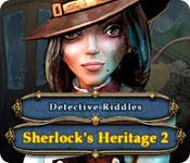 Feature screenshot game Detective Riddles: Sherlock's Heritage 2