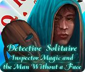 Feature screenshot game Detective Solitaire: Inspector Magic And The Man Without A Face