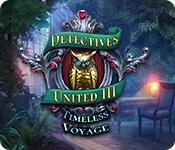 Feature screenshot game Detectives United III: Timeless Voyage