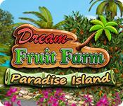 Feature screenshot game Dream Fruit Farm: Paradise Island