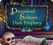 Feature screenshot game Dreamland Solitaire: Dark Prophecy