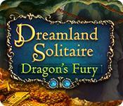 Функция скриншота игры Дримлэнд пасьянс: Ярость дракона