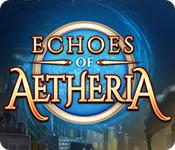 Feature screenshot game Echoes of Aetheria
