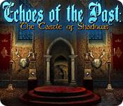 Feature screenshot game Echoes of the Past: The Castle of Shadows