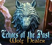 Feature screenshot game Echoes of the Past: Wolf Healer