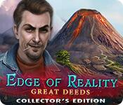 Feature screenshot game Edge of Reality: Great Deeds Collector's Edition
