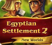 Feature screenshot game Egyptian Settlement 2: New Worlds