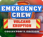 Feature screenshot game Emergency Crew: Volcano Eruption Collector's Edition