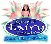Feature screenshot game Enchanted Fairy Friends: Secret of the Fairy Queen
