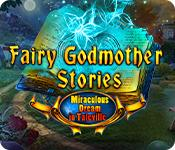 Feature screenshot game Fairy Godmother Stories: Miraculous Dream in Taleville