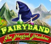 Fairy Land: The Magical Machine game play