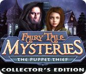 Feature screenshot game Fairy Tale Mysteries: The Puppet Thief Collector's Edition