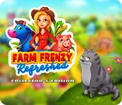 Feature screenshot game Farm Frenzy Refreshed Collector's Edition