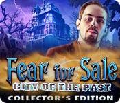 Feature screenshot game Fear for Sale: City of the Past Collector's Edition