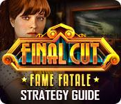 Feature screenshot game Final Cut: Fame Fatale Strategy Guide