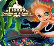 Feature screenshot game Fiona's Dream of Atlantis