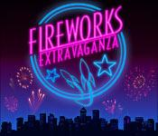 Fireworks Extravaganza game play