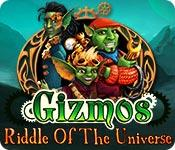Feature screenshot game Gizmos: Riddle Of The Universe